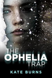 The Ophelia Trap ebook by Kate Cassidy