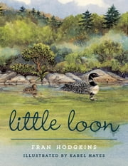 Little Loon ebook by Fran Hodgkins