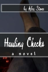 Hauling Checks ebook by Alex Stone