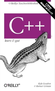 C++ kurz & gut ebook by Kyle Loudon, Rainer Grimm