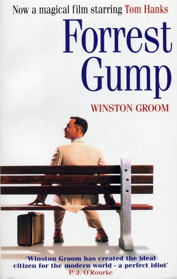 Forrest Gump eBook by Winston Groom