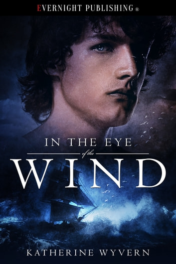 In the Eye of the Wind ebook by Katherine Wyvern