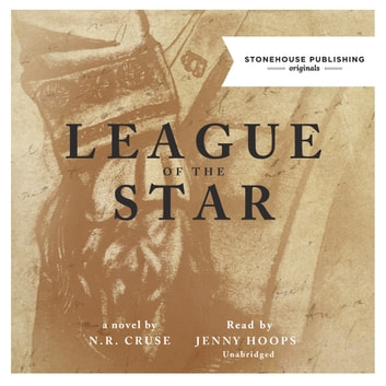 League of the Star audiobook by N. R. Cruse