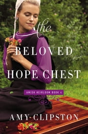 The Beloved Hope Chest ebook by Amy Clipston