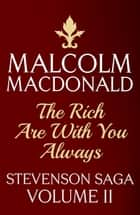 The Rich Are With You Always ebook by Malcolm Macdonald