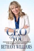 Ceo of You ebook by Bethany Williams