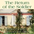 The Return of the Soldier audiobook by Rebecca West