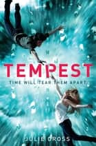 Tempest ebook by Julie Cross