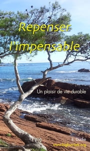 Repenser l'Impensable ebook by B Duche