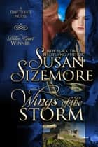 Wings of the Storm (Medieval Historical Romance) ebook by Susan Sizemore