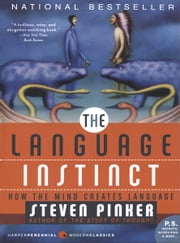The Language Instinct - How The Mind Creates Language ebook by Kobo.Web.Store.Products.Fields.ContributorFieldViewModel