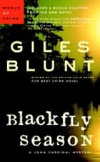 Blackfly Season ebook by Giles Blunt
