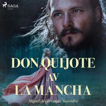 Don Quijote av la Mancha audiobook by Miguel De Cervantes