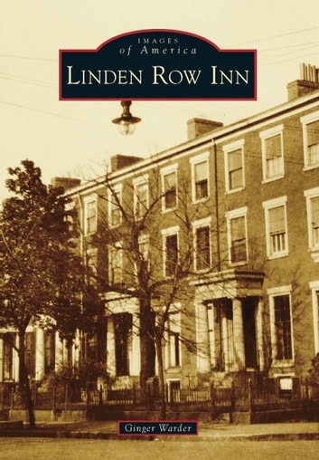 Linden Row Inn ebook by Ginger Warder