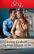 The Greek Demands His Heir ebook by Lynne Graham