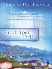 Sandpiper Drift ebook by Vanessa Del Fabbro