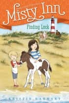 Finding Luck ebook by Kristin Earhart, Serena Geddes