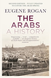 The Arabs - A History – Third Edition ebook by Eugene Rogan