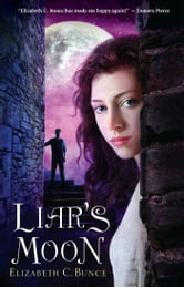 Liar's Moon ebook by Elizabeth C. Bunce