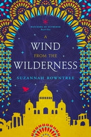 A Wind from the Wilderness ebook by Suzannah Rowntree