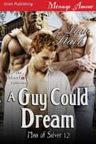 A Guy Could Dream ebook by