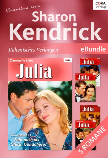 Bestsellerautorin Sharon Kendrick - italienisches Verlangen - eBundle ebook by SHARON KENDRICK