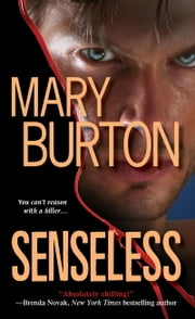 Senseless ebook by Mary Burton