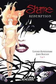 Shame Redemption ebook by Lovern Kindzierski,John Bolton