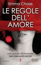 Le regole dell'amore eBook by Emma Chase