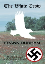 The White Crow ebook by Frank Durham
