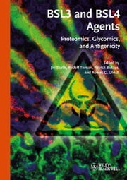 BSL3 and BSL4 Agents - Proteomics, Glycomics and Antigenicity ebook by Jiri Stulik,Rudolf Toman,Patrick Butaye,Robert G. Ulrich
