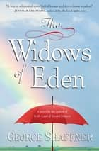 The Widows of Eden - A Novel ebook by George Shaffner