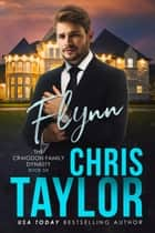 Flynn ebook by Chris Taylor