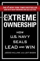 Extreme Ownership ebook by Jocko Willink