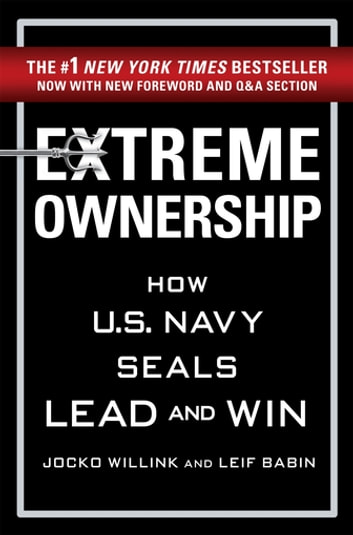 Extreme Ownership ebook by Jocko Willink,Leif Babin