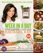 Week in a Day ebook by Rachael Ray