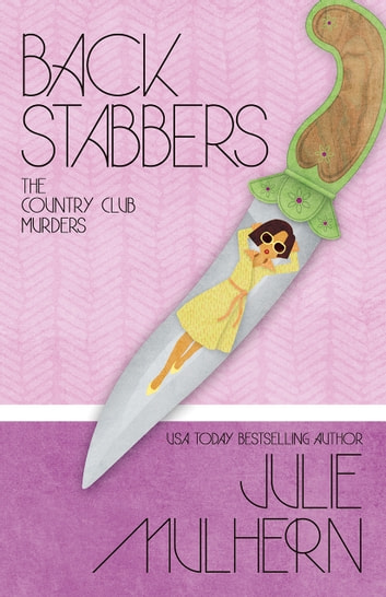 BACK STABBERS ebook by Julie Mulhern