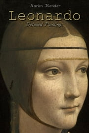 Leonardo: Detailed Paintings ebook by Narim Bender