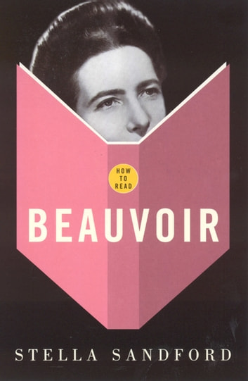 How To Read Beauvoir eBook by Stella Sandford