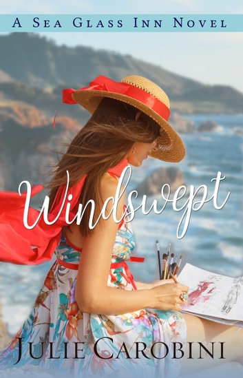 Windswept - A Sea Glass Inn Novel eBook by Julie Carobini