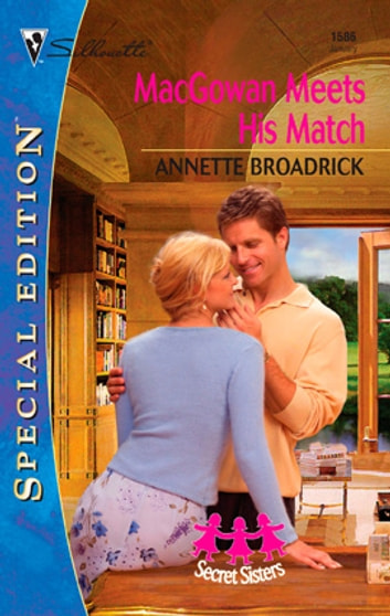 MacGowan Meets His Match ebook by Annette Broadrick