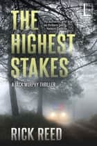 The Highest Stakes ebooks by Rick Reed