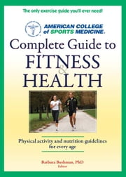 ACSM's Complete Guide to Fitness & Health ebook by American College of Sports Medicine