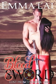 Blood Sword ebook by Emma Lai