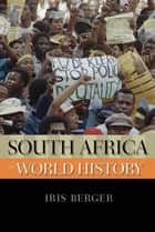 South Africa in World History ebook door Iris Berger