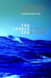 The Lonely Sea ebook by Yvette Allum