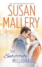 The Substitute Millionaire ebook by SUSAN MALLERY