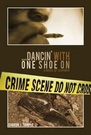 ...Dancin' with one shoe on ebook by Darron Sample