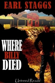 Where Billy Died ebook by Earl Staggs