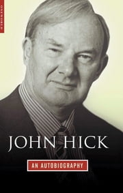 John Hick - An Autobiography ebook by John Hick